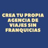 CURSO CREAR TU AGENCIA DE VIAJES 24H