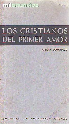 Los cristianos del primer amor - foto 1