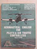 AERONAUTICAL ENGLISH FOR PILOTS & ATC´S