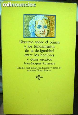 Rousseau: Discurso sobre el origen de - foto 1