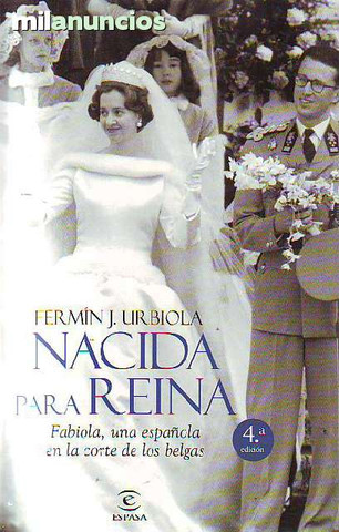 Nacida para Reina: Fabiola, una Española - foto 1