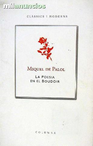 Miquel de Palol: La poesia en el boudoir - foto 1