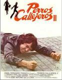 PERROS CALLEJEROS 2