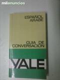 ESPAñOL-áRABE GUíA DE CONVERSACIóN