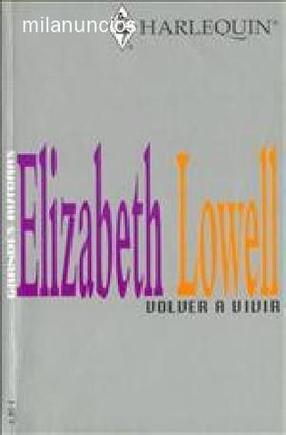 Volver a vivir - Elizabeth Lowell - foto 1