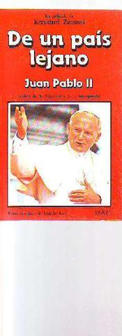 De un país lejano: Juan Pablo II : - foto 1