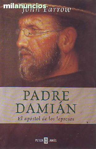 Padre damiÁn, el apÓstol de los leprosos - foto 1