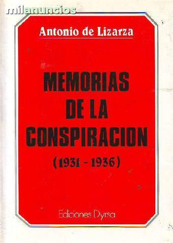 Memorias de la conspiraciÓn, (1931-1936) - foto 1