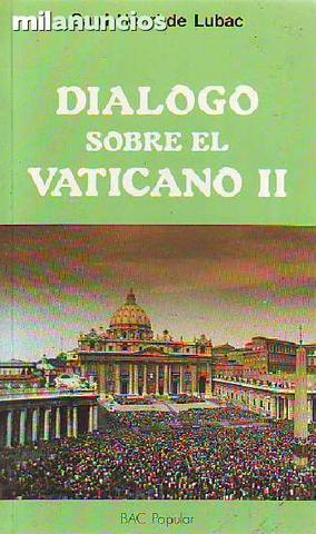DiÁlogo sobre el vaticano ii - foto 1