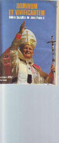 Carta encíclica  Dominum et vivificantem - foto 1