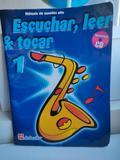 ESCUCHAR, LEER Y TOCAR EL SAXO. CURSO 1