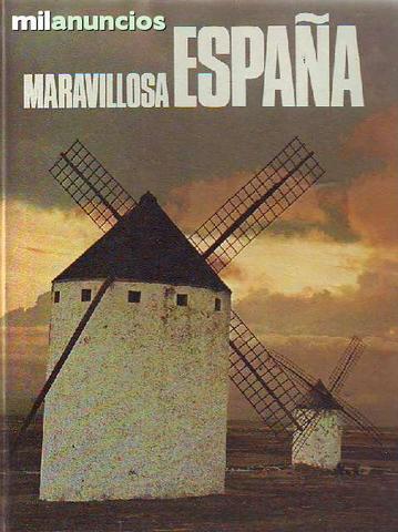 Maravillosa España: una visión inédita - foto 1