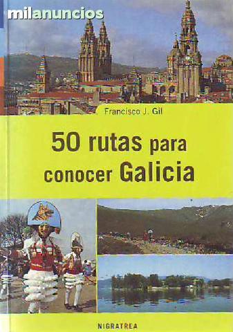 50 rutas para conocer Galicia - foto 1