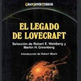 EL LEGADO DE LOVECRAFT SEL.ROBERT E WEIN