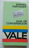 GUíA CONVERSACIóN ESPAñOL-PORTUGUéS YALE