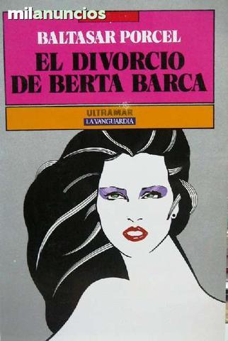 Divorcio de Berta Barca, Baltasar Porcel - foto 1