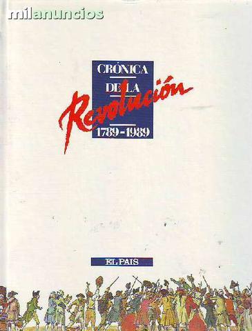 Crónica de la revolución: 1789-1989 - foto 1
