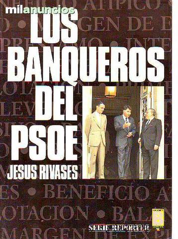 Los banqueros del psoe - foto 1
