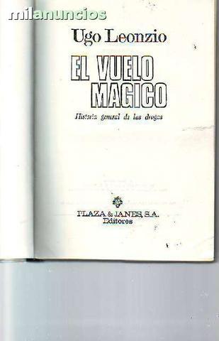 El Vuelo mágico: historia general de las - foto 1