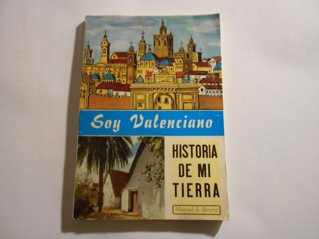 soy valenciano. historia de mi tierra - foto 1