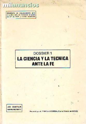 Dossier, 1. la ciencia y la tÉcnica ante - foto 1