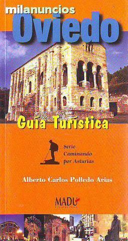 Guía de Oviedo Serie Caminando por Astur - foto 1